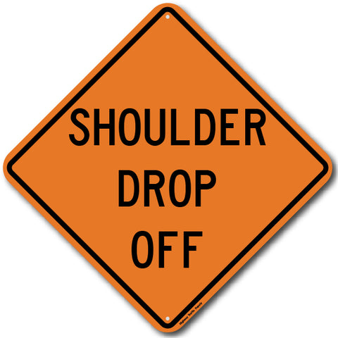 W8-9a Shoulder Drop Off Sign