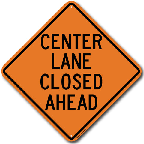W9-3 Center Lane Closed Ahead Sign