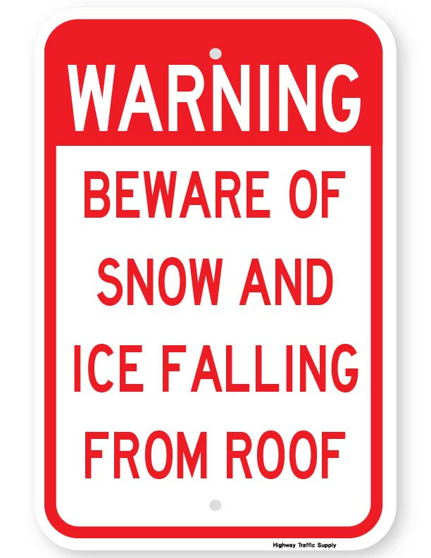 Beware of Snow and Ice Falling From Roof Sign