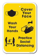 Cover Your Face, Wash Your hands, Practice Social Distancing Sign
