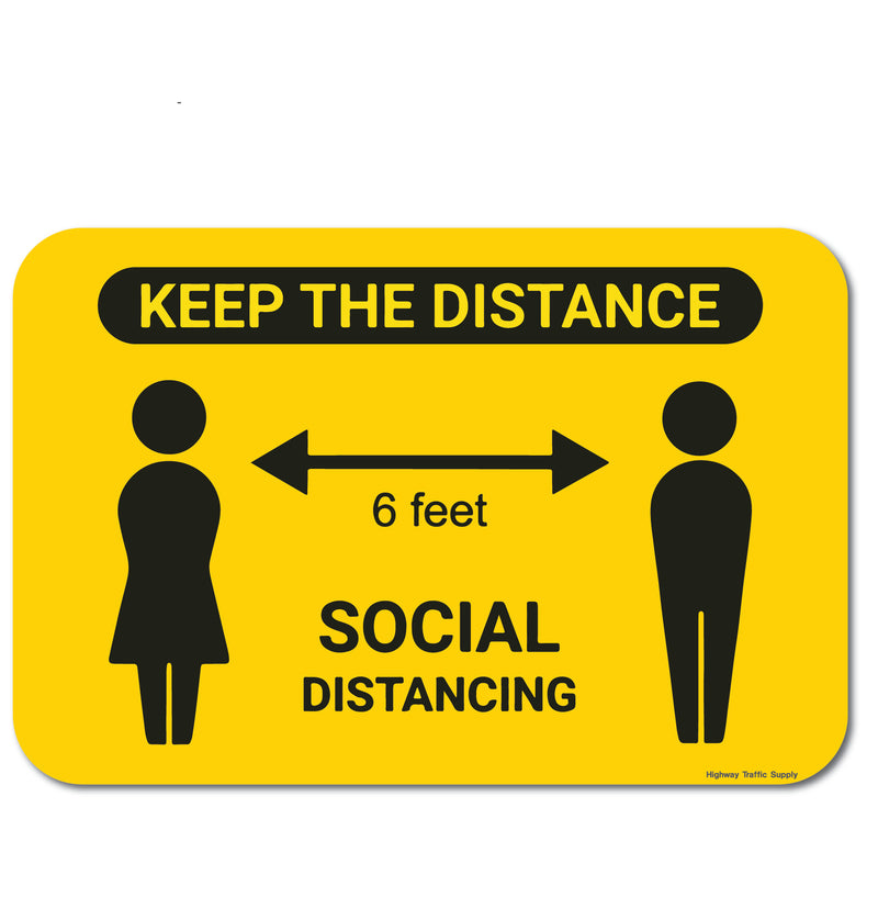 Keep Your Distance 6ft Sign