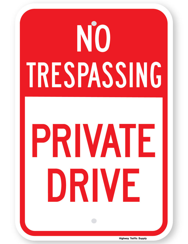 No Trespassing Private Drive Sign