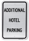 Additional Hotel Parking Sign
