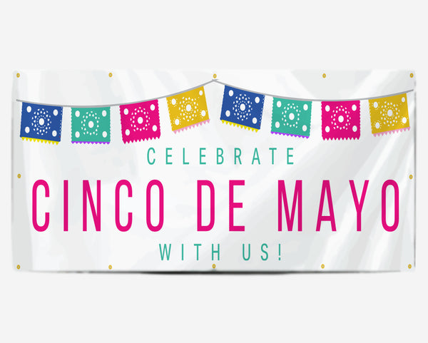 Celebrate Cinco De Mayo With Us Banner