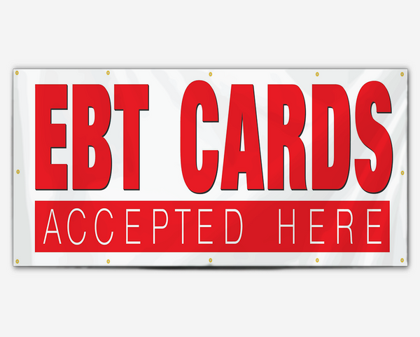 EBT Cards Accepted Here Banner