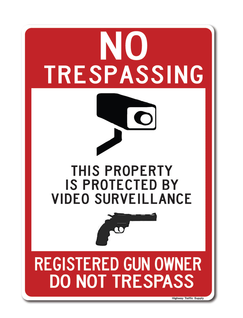 No Trespassing This Property Is Protected...  Registered Gun Owner Do Not Trespass Sign
