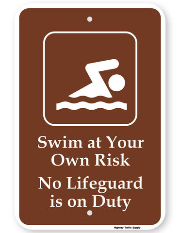 Swim At Your Own Risk No Lifeguard Is On Duty Sign