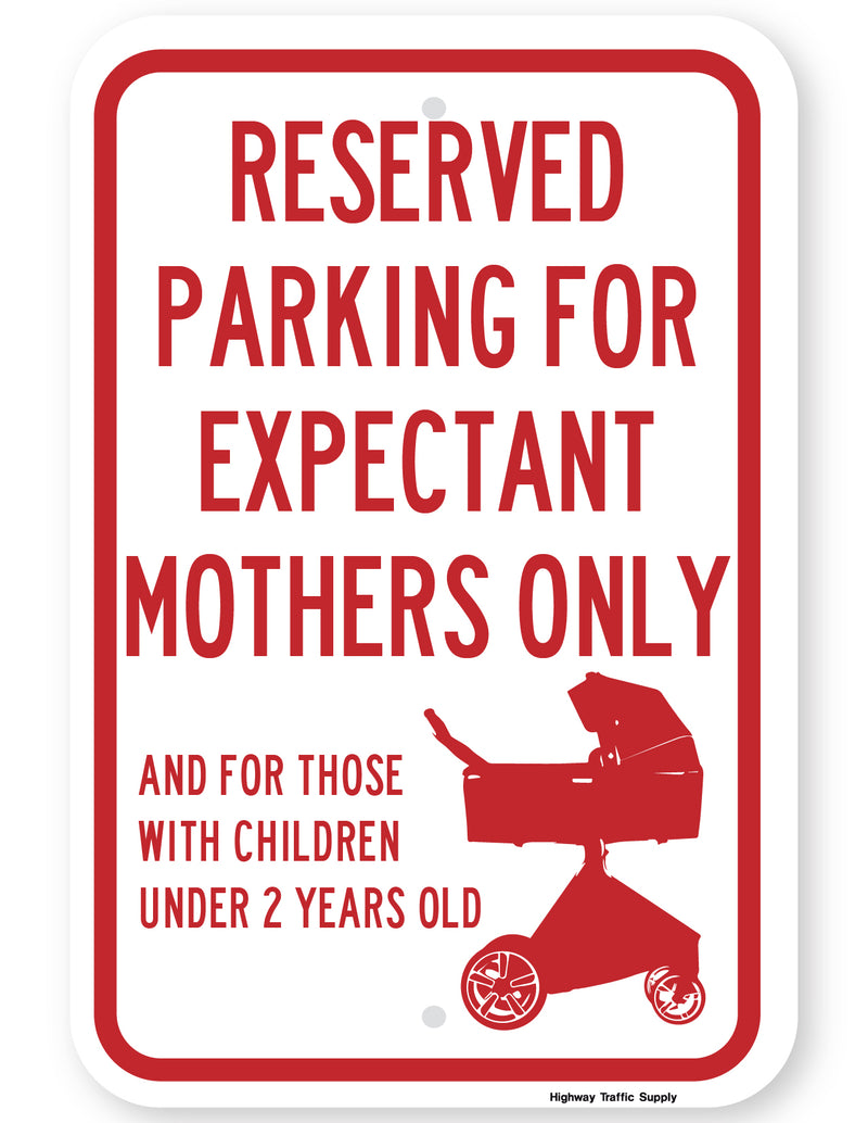 Parking for Expectant Mothers Only Sign