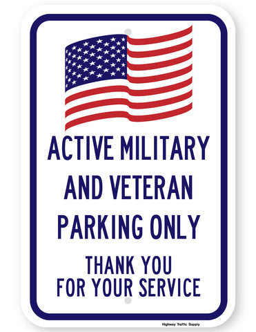 Active Military and Veteran Parking Only Sign (Blue Version)