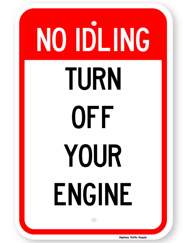 No Idling Turn Off Your Engine Sign