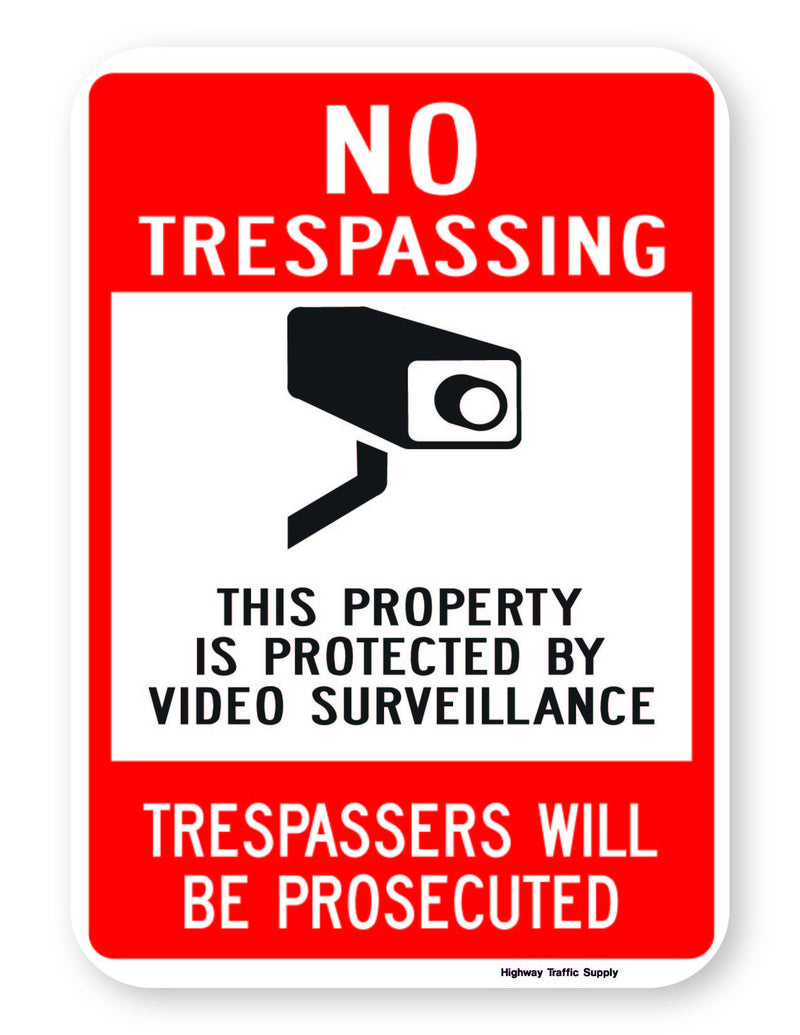 No Trespassing This Property Is Protected... Trespassers Will Be Prosecuted Sign (on .040 Aluminum)