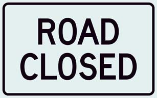 R11-2 Road Closed Sign