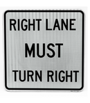 R3-7R Right Lane Must Turn Right Sign