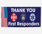 Thank You First Responders Banner