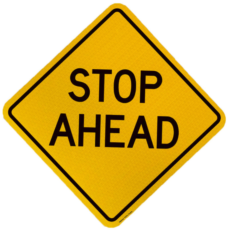 Stop Ahead Words Sign
