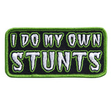 I Do My Own Stunts - Maine-Line Leather