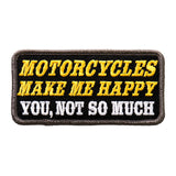Motorcycles Make Me Happy - Maine-Line Leather