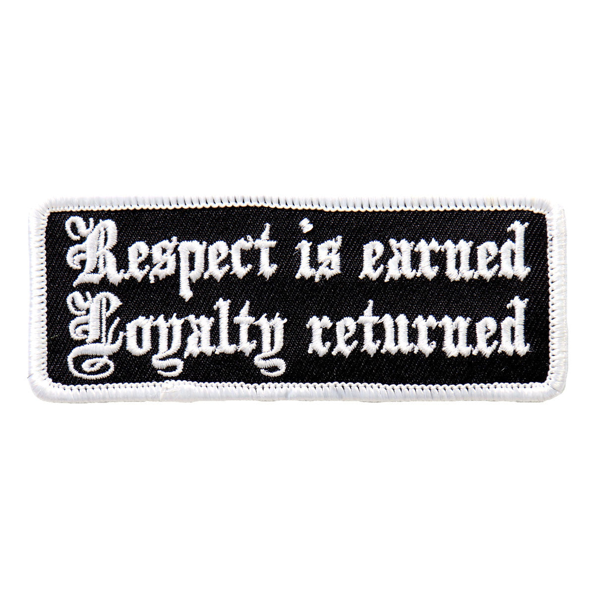 Respect Is Earned - Maine-Line Leather