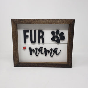 Fur Mama Framed Sign