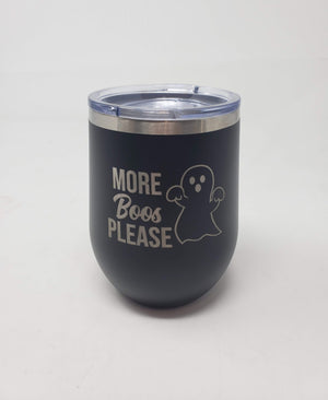 More Boos Please Wine Tumbler