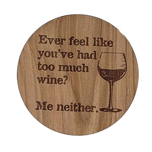 Too Much Wine Coaster Set
