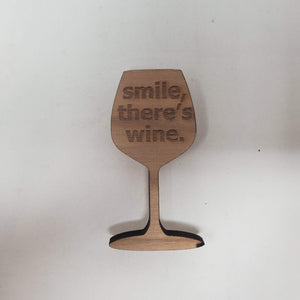 Smile There's Wine Magnet