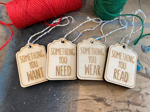 Something You Want Need Wear and Read Gift Tags