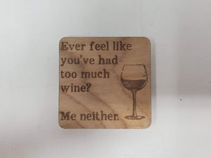 Too Much Wine Magnet
