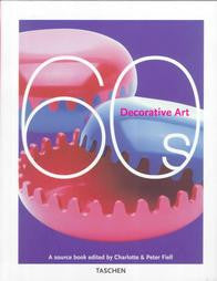 Decorative Art 60s by Fiell, Charlotte P.