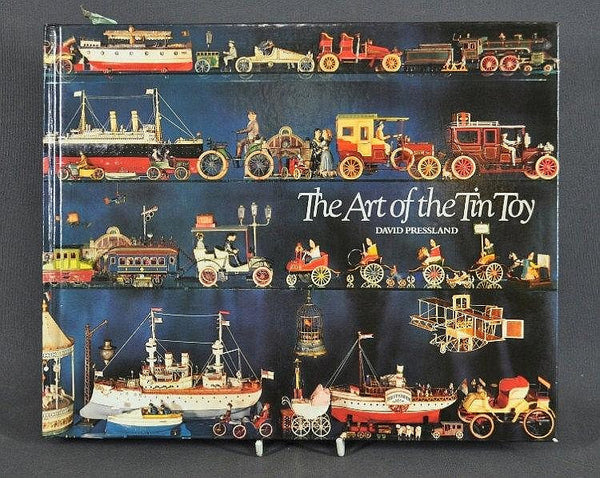 The Art of Tin Toy by David Pressland 1976