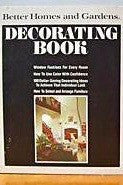 """Better Homes & Gardens"". Decoratating book 1975"