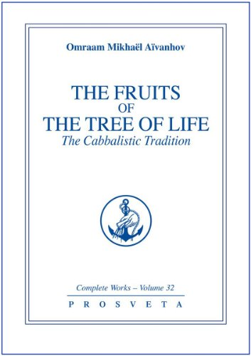 The Fruits of the Tree of Life: The Cabbalistic Tradition