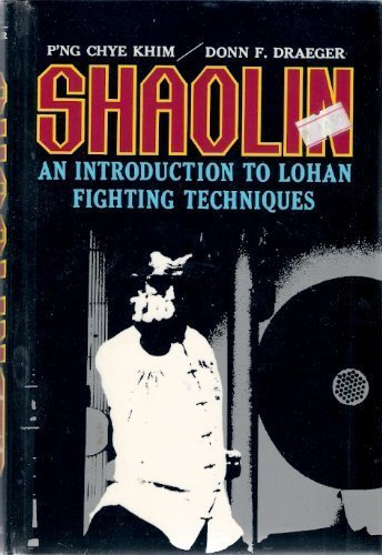 Shaolin: An Introduction to Lohan Fighting