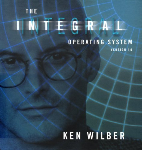 The Integral Operating System