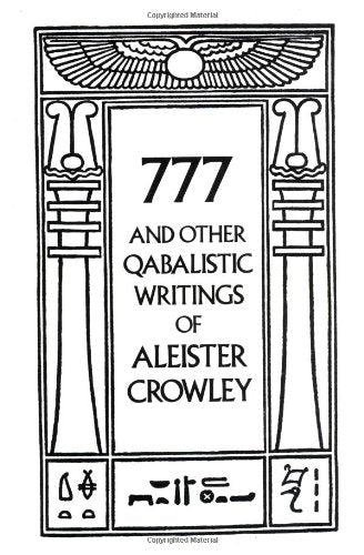 777 And Other Qabalistic Writings of Aleister Crowley Paperback
