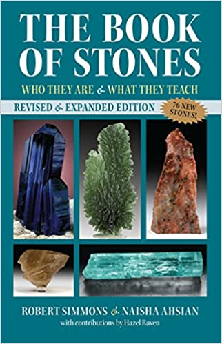 The Book of Stones: Who They Are and What They Teach (revised edition)