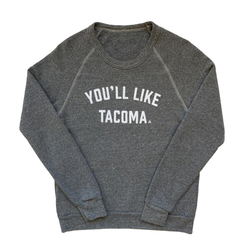 YOU'LL LIKE TACOMA SCRIPT CREW - GREY