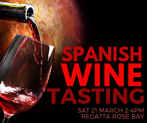 Spanish Tasting (Syd: 21 March)