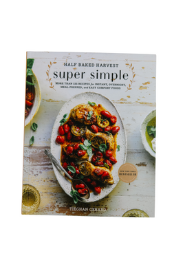 Half Baked Harvest: Super Simple