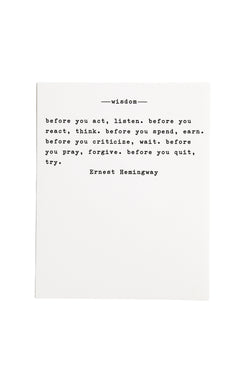 Wisdom by Hemingway Paper Quote