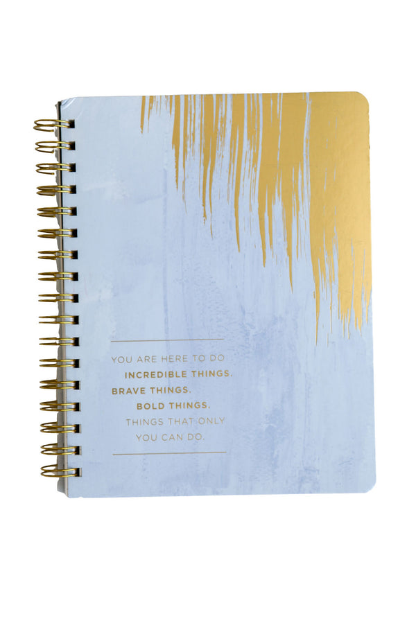 """You Are Here To Do Incredible Things"" Notebook"