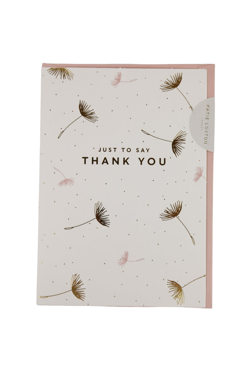 Just To Say Thank You Card