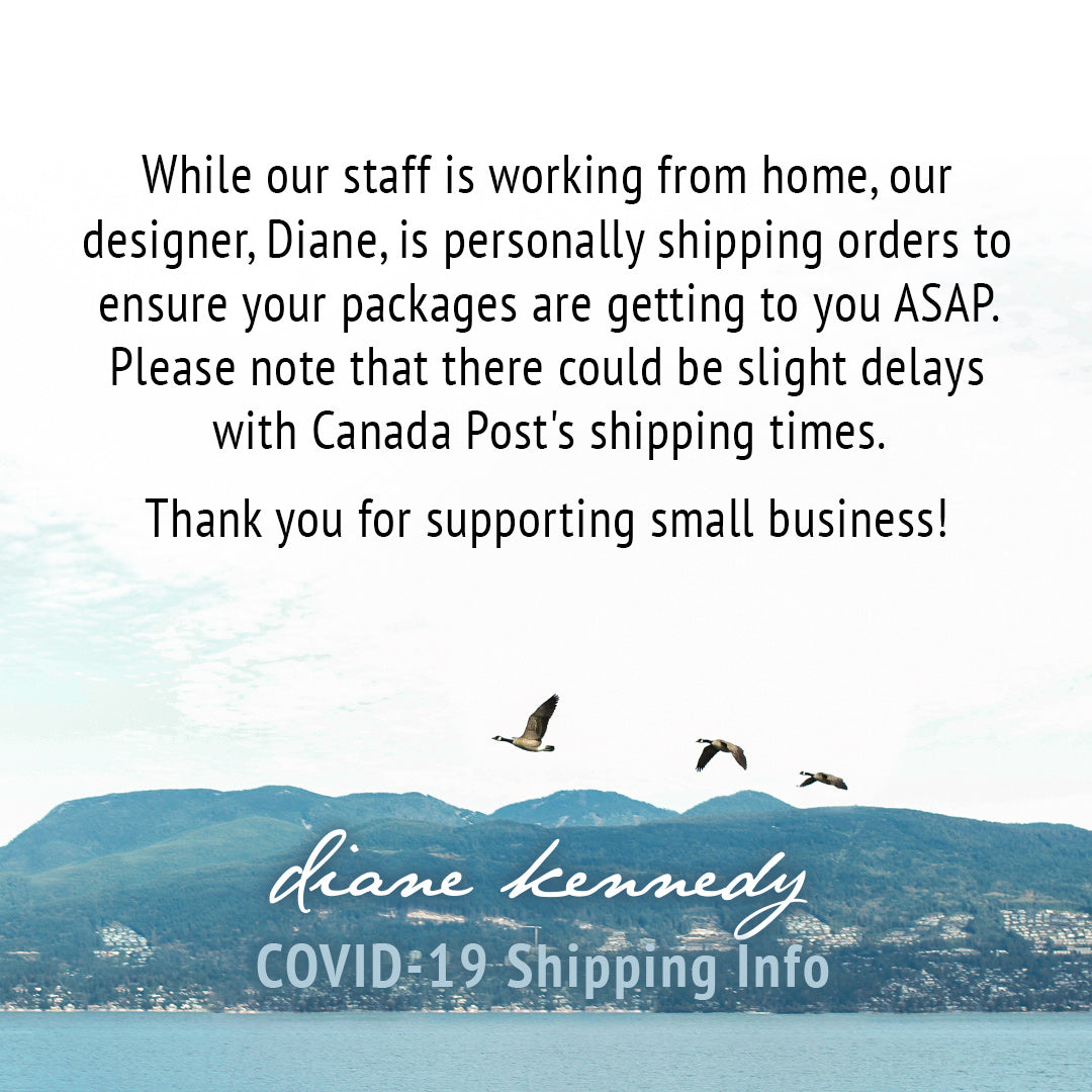Diane Kennedy COVID-19 Shipping Updates