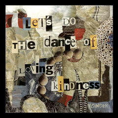 Card 109-lets do the dance of loving kindness