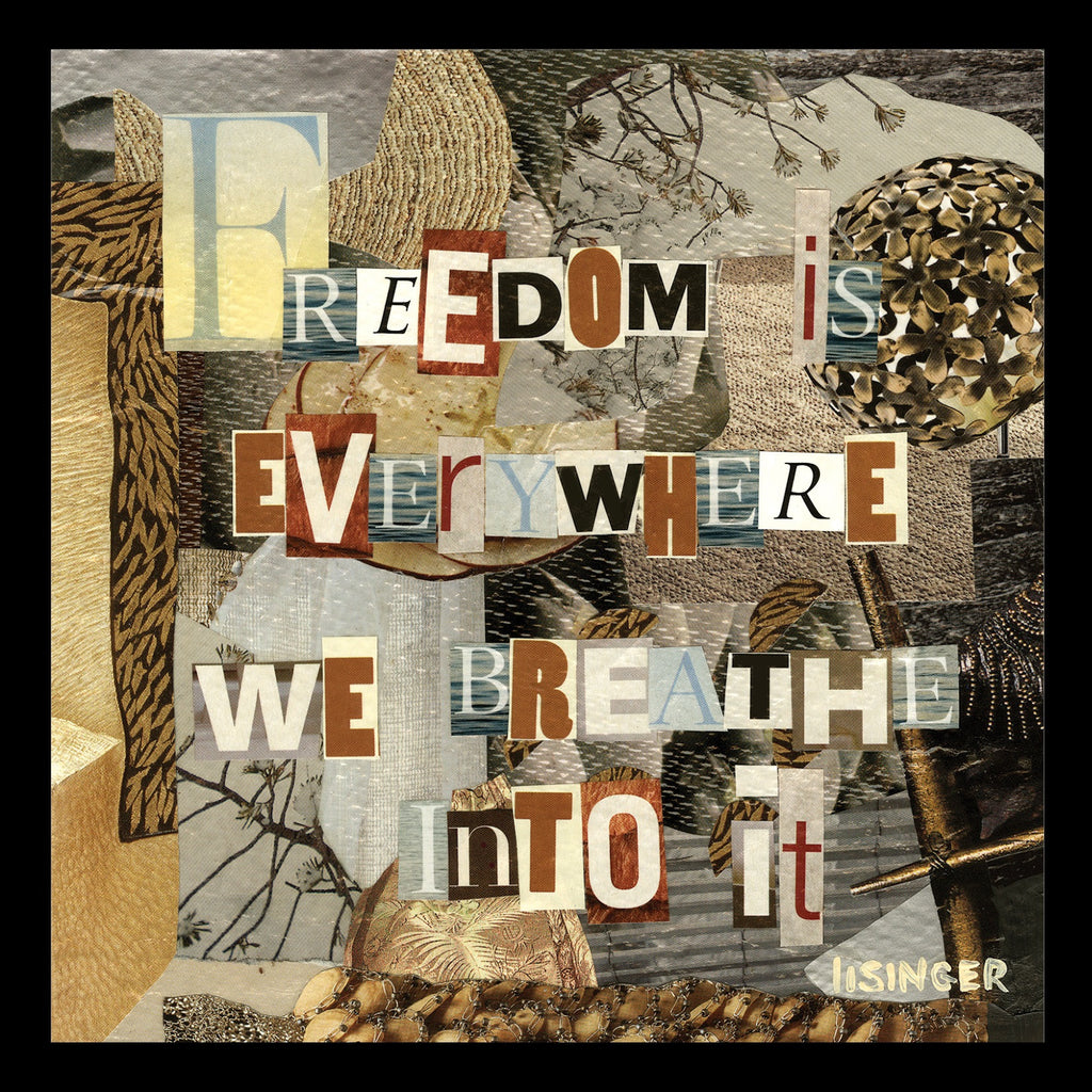 Card 117-freedom is everywhere we breath into it