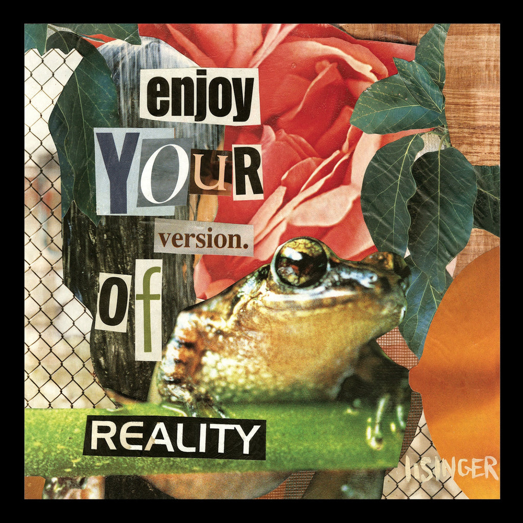 Card 131-enjoy your version of reality