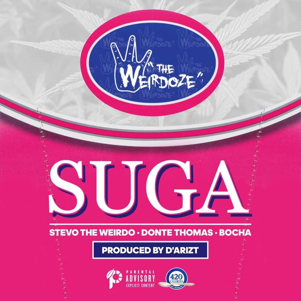 Suga (Feat. Donte Thomas & Bocha) - Stevo The Weirdo