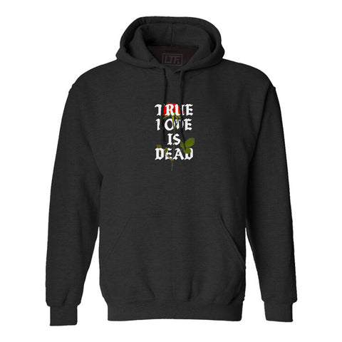 True Love Is Dead Hoodie