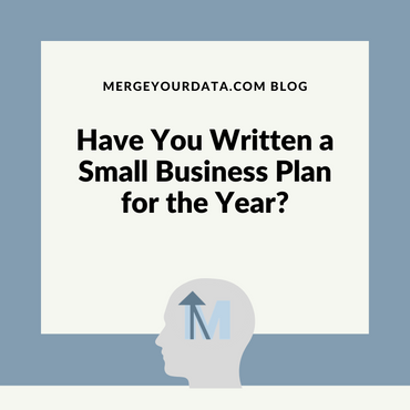 Have You Written a Small Business Plan for the Year?