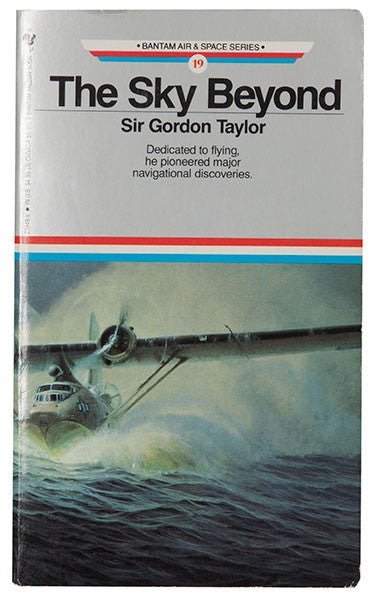 The Sky Beyond - Sir Gordon Taylor
